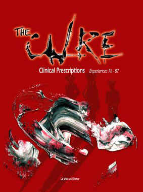 The Cure - Clinical Prescription - Experiences 76-87 - A new book available in the middle of June 2003